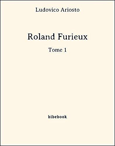 Roland Furieux Tome 1 [Pdf/ePub] eBook