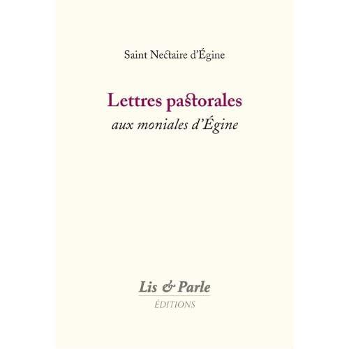 Lettres Pastorales aux Moniales d'Egine