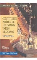 Constitucion politca de los Estados Unidos Mexicanos / Political Constitution of United States Mexicans por Maximo N. Gamiz Parral
