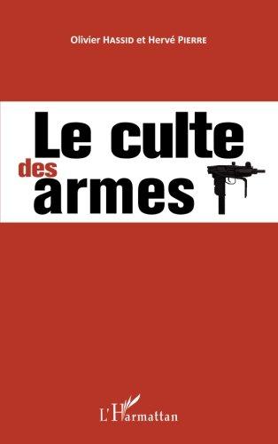 Le culte des armes