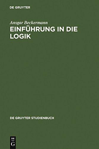 Einführung in die Logik (De Gruyter Studienbuch)