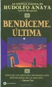 Bendiceme Ultima (Bless Me, Ultima) (Spanish Edition) [Mass Market Paperback] [1994] Reprint Ed. Rudolfo Anaya