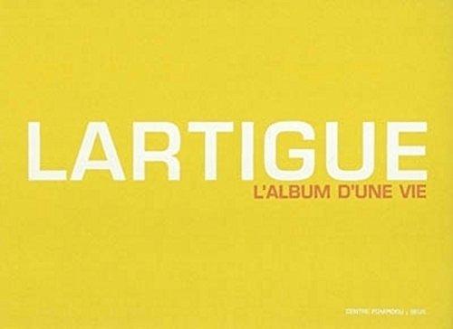 Lartigue : L'album d'une vie 1894-1986