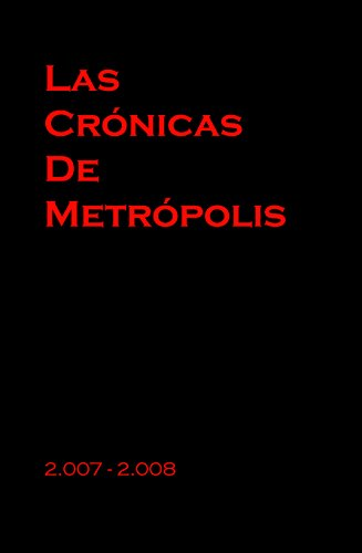 Las Cronicas de Metropolis por Sergio Torres Baus