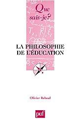 Que sais-je : La Philosophie de l'éducation