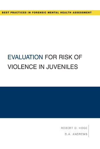 Evaluation for Risk of Violence in Juveniles (FORENSIC MENTAL HEALTH ASSESSMENT)