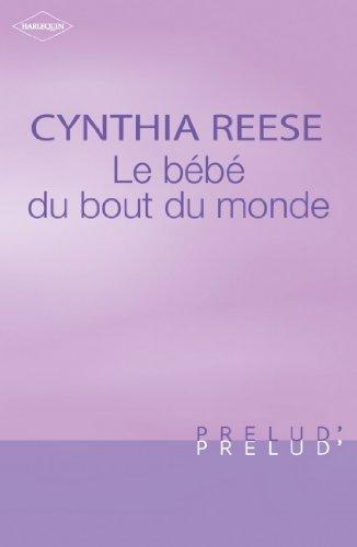 Le bébé du bout du monde (Harlequin Prélud') (Prelud') (French Edition)