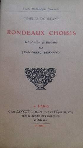 Rondeaux choisis - introduction et glossaire par jean-marc bernard par D'Orleans Charles