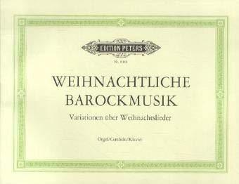 Weihnachtliche Barockmusik. Orgel