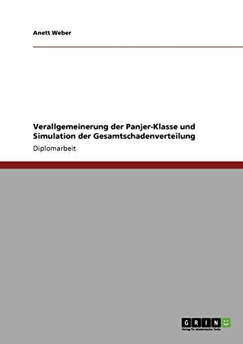 Verallgemeinerung der Panjer-Klasse und Simulation der Gesamtschadenverteilung