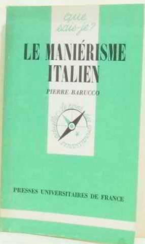 Le Maniérisme italien (Que sais-je)