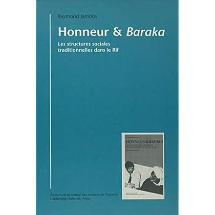 Honneur et baraka: Les structures sociales traditionnelles dans le Rif (Atelier d'anthropologie sociale)