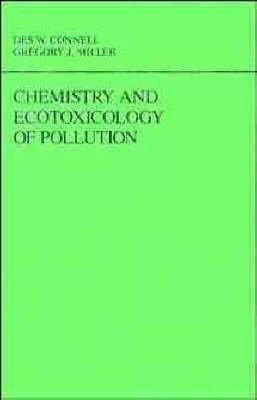 [(Chemistry and Ecotoxicology of Pollution)] [By (author) Des W. Connell ] published on (April, 1984)