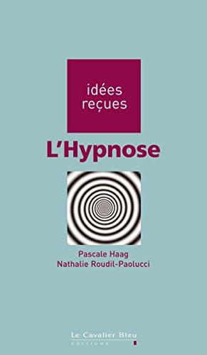 L'Hypnose: idées reçues sur l'hypnose
