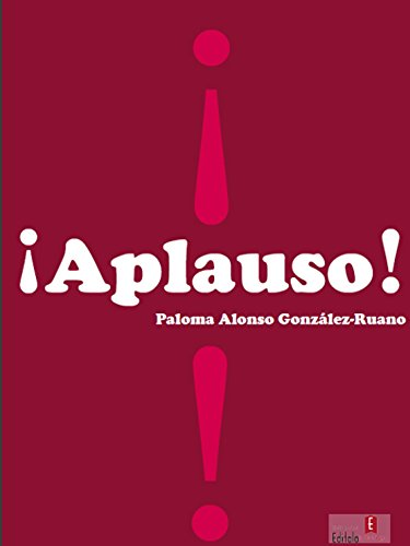 ¡Aplauso! por Paloma Alonso González Ruano