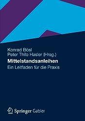 Mittelstandsanleihen: Ein Leitfaden für die Praxis (German Edition)