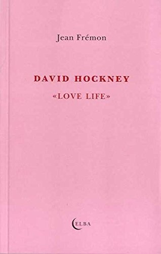 David Hockney. Love Life (El Taller de Elba)