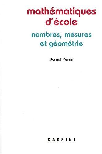 Mathmatiques d'cole : Nombres, mesures et gomtrie