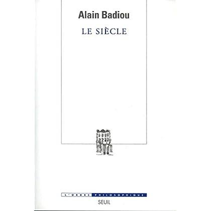 Le Siècle (ORDRE PHILOS)