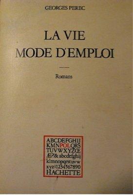La vie, mode d'emploi: Romans (Hachette littérature)