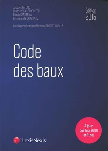 Code des baux 2015 : A jour des lois ALUR et Pinel par Fabien Kendérian