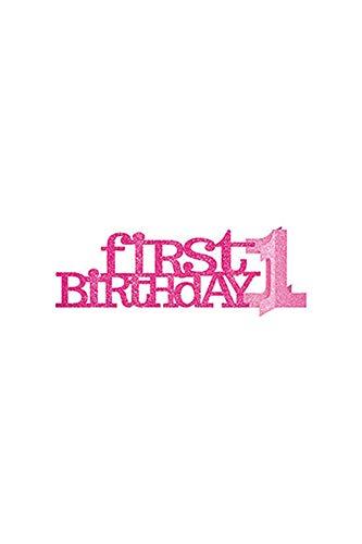 �r den ersten Geburtstag, Aufsteller in Glitzer-Rosa ()