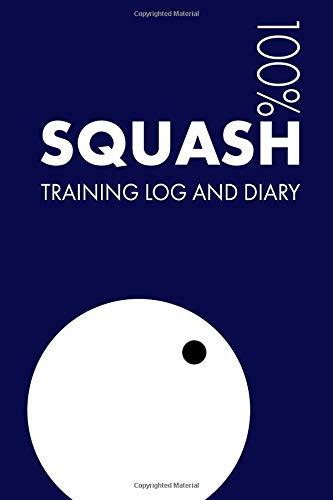 Squash Training Log and Diary: Training Journal For Squash - Notebook por Elegant Notebooks