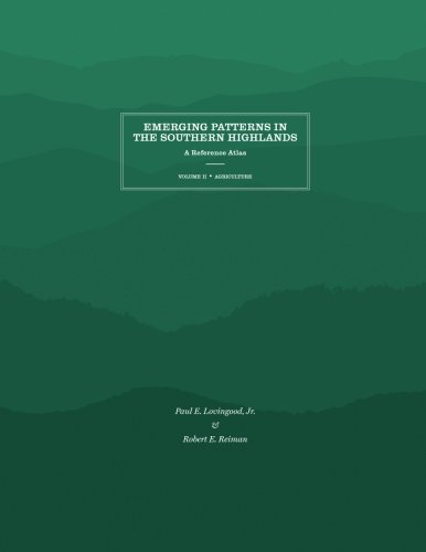 Emerging Patterns in the Southern Highlands: A Reference Atlas por Paul E. Lovingood Jr.