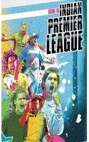 Guide to Indian Premier League: Everyting You Wanted to Know About IPL