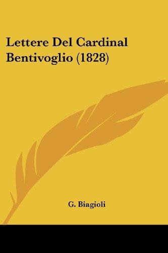 Lettere del Cardinal Bentivoglio (1828)