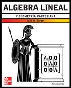 ALGEBRA LINEAL Y GEOMETRIA CARTESIANA por Juan De Burgos
