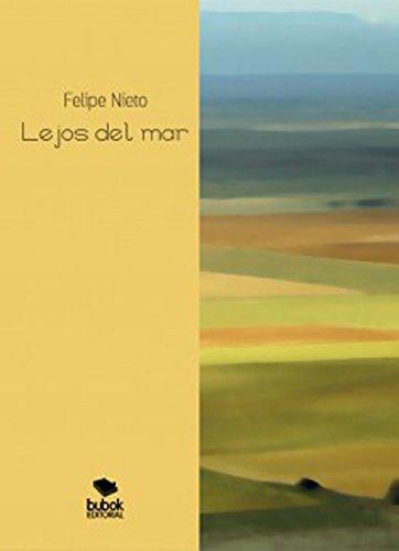 Lejos del mar por Felipe Nieto