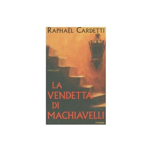 La Vendetta Di Machiavelli