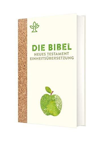 Die Bibel: Neues Testament Einheitsübersetzung