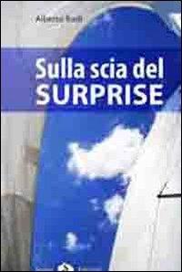 Sulla scia del Surprise por Alberto Rudi