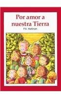 Por Amor A Nuestra Tierra = For the Love of Our Earth por P. K. Hallinan