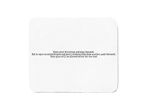 mousepad-with-know-your-direction-and-stay-focused-but-be-open-to-coincidences-and-small-detours-tha