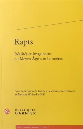 Rapts : Réalités et imaginaire du Moyen Age aux Lumières
