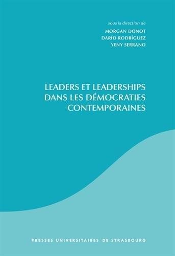 Leaders et leaderships dans les démocraties contemporaines