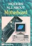 MODERN-All About Mother Board