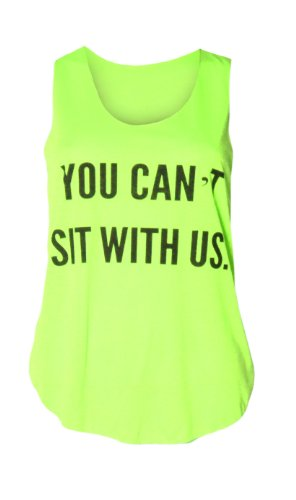 """(womens """"you can't sit with us"""" vest top (M8) Femme """"you can't sit with us"""" gilet haut (neon green) néon vert"""