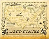 Lost States Publisher: Quirk Books