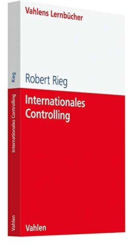 Internationales Controlling (Lernbücher für Wirtschaft und Recht)