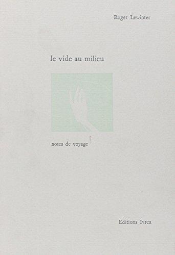 Le Vide Au Milieu [Pdf/ePub] eBook