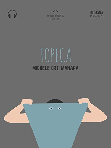 Topeca (Audio-eBook) (Officina Marziani) (Italian Edition) eBook ...