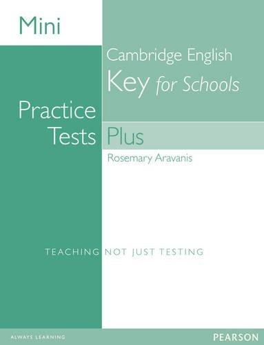 Mini practice tests plus: Cambridge english key for schools. Per le Scuole superiori. Con espansione online