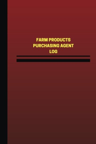 farm-products-purchasing-agent-log-logbook-journal-124-pages-6-x-9-inches-farm-products-purchasing-a