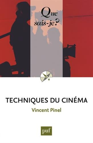Techniques du cinéma par Vincent Pinel
