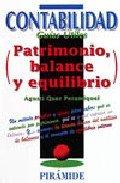 Patrimonio,balance y equilibrio (Contabilidad. Guias Utiles/Accounting. Useful Guides) por A.Quer Peramiquel