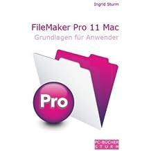 FileMaker Pro 11 Mac - Grundlagen für Anwender